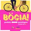Pedala e guadagna con Bogia!
